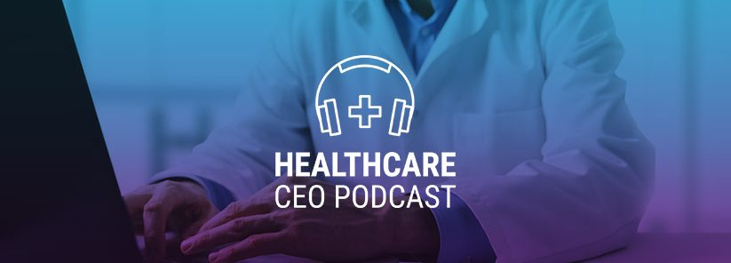 healthcare ceo podcast dr Nedd