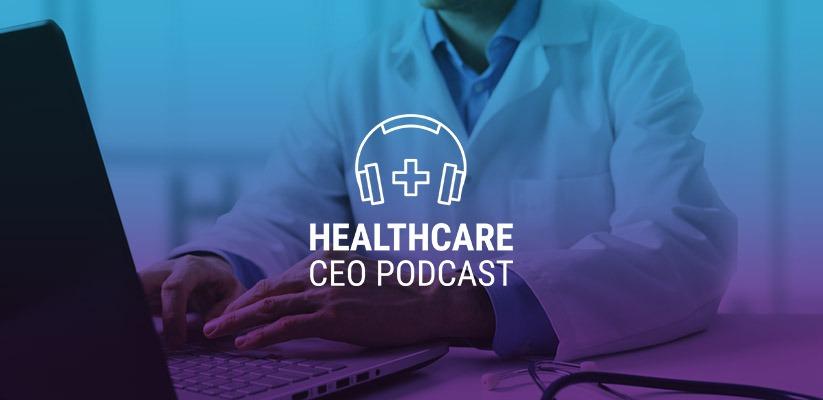 healthcare-ceo-podcast-paul-herchman