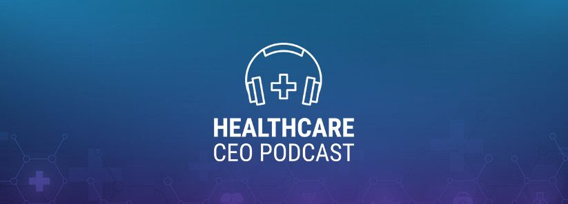 healthcare-ceo-podcast-Francis-LeGasse