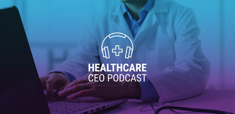 healthcare-ceo-podcast-dr-charles-lockwood
